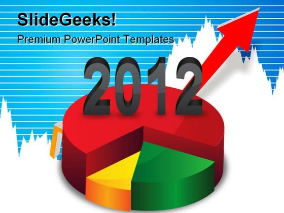 Pie Chart Growth 2012 Business PowerPoint Templates And PowerPoint Backgrounds 1211