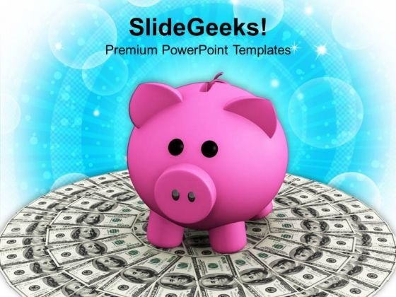 Pink Piggy Bank On Dollar Bills Finance PowerPoint Templates Ppt Backgrounds For Slides 0113