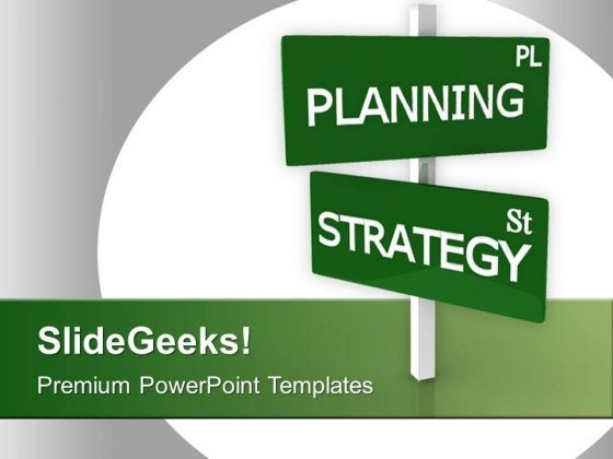 Planning Pl Strategy Sl Business Signpost PowerPoint Templates Ppt Backgrounds For Slides 0313