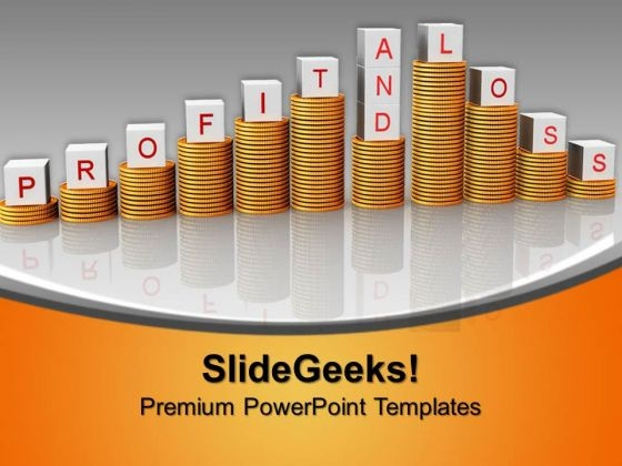 Profit And Loss Graph Concept Finance PowerPoint Templates And PowerPoint Themes 0912