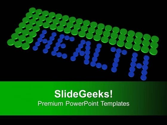 Protect Your Health With Medicine PowerPoint Templates Ppt Backgrounds For Slides 0413