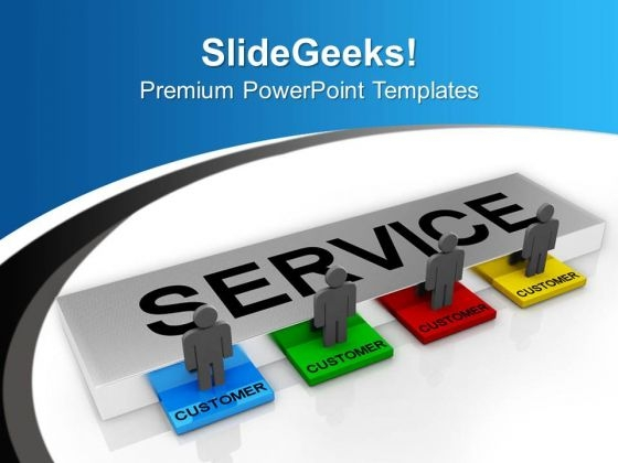 Provide Good Services To Customer PowerPoint Templates Ppt Backgrounds For Slides 0413