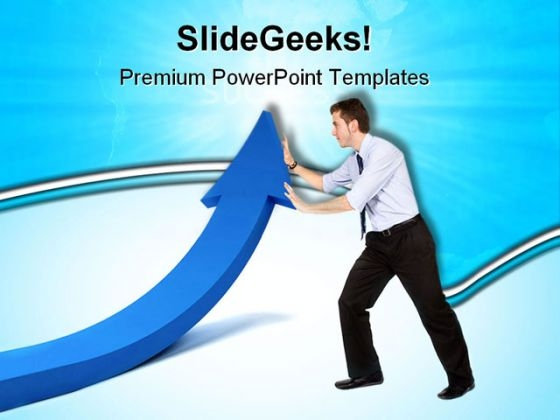 Push Arrow Up Business PowerPoint Templates And PowerPoint Backgrounds 0511