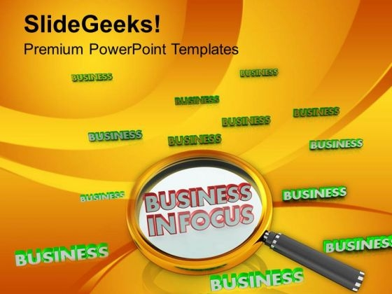 Put Your Business In Focus PowerPoint Templates Ppt Backgrounds For Slides 0713