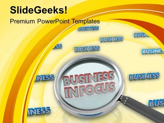 Put Your Business Infocus PowerPoint Templates Ppt Backgrounds For Slides 0613