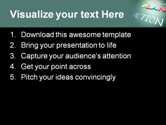 put_your_plan_into_action_metaphor_powerpoint_templates_and_powerpoint_backgrounds_0611_text
