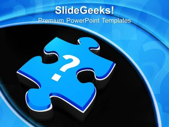 Question Mark On Jigsaw Puzzle Piece Business PowerPoint Templates And PowerPoint Themes 1112