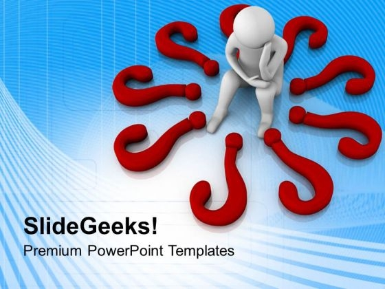 Questions Can Not Let You Down PowerPoint Templates Ppt Backgrounds For Slides 0713