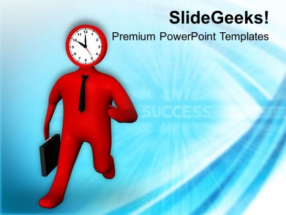 Reach On Time For Achieving Target PowerPoint Templates Ppt Backgrounds For Slides 0513