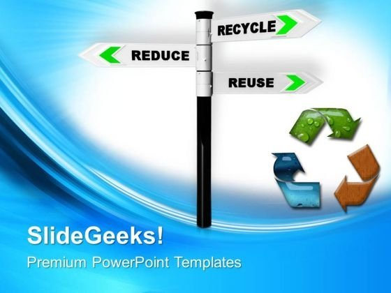 Recycling Concept Signpost PowerPoint Templates Ppt Backgrounds For Slides 0713