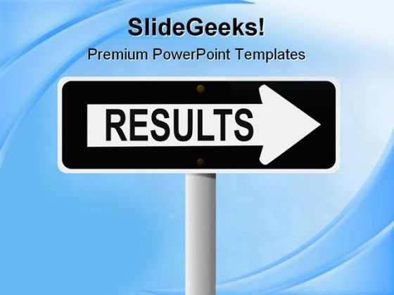 Results Business PowerPoint Templates And PowerPoint Backgrounds 0911