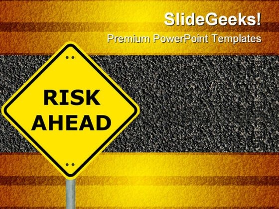Risk Ahead Symbol PowerPoint Themes And PowerPoint Slides 0911