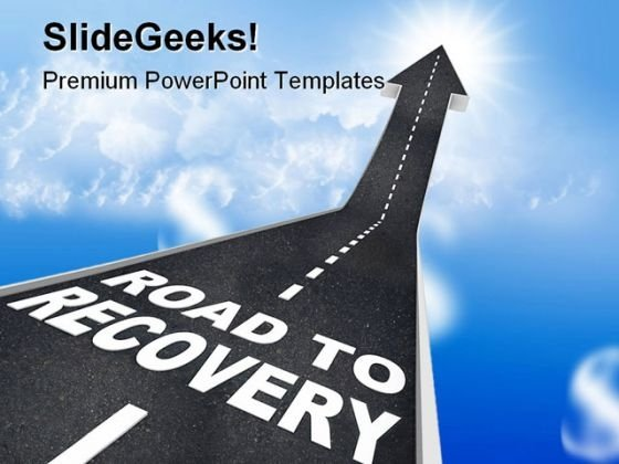 Road To Recovery Business PowerPoint Backgrounds And Templates 1210