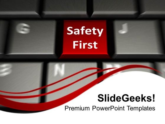 Safety First Concept Business Security PowerPoint Templates And PowerPoint Themes 1112