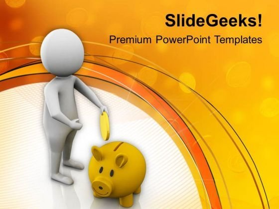Save Money And Become Rich Powerpoint Templates Ppt Backgrounds For