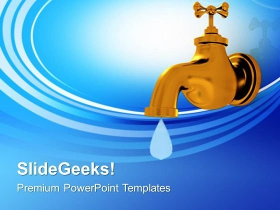 Save Water And Save Life Powerpoint Templates Ppt Backgrounds For