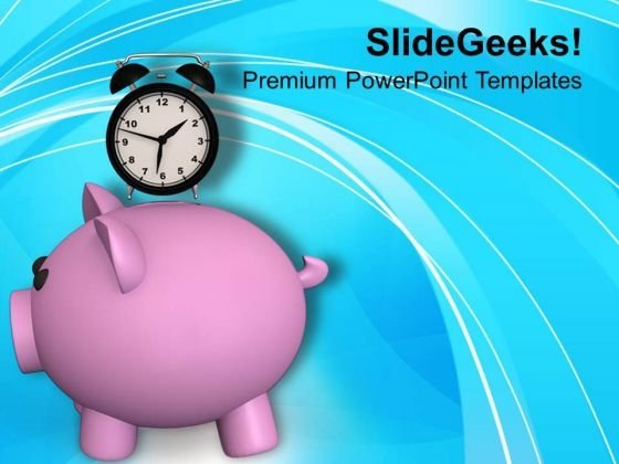 Saving Is Depend On Time PowerPoint Templates Ppt Backgrounds For Slides 0513