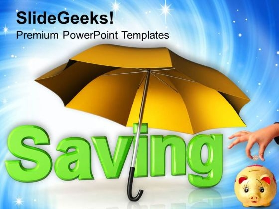 Saving Under Umbrella Piggy Bank PowerPoint Templates Ppt Backgrounds For Slides 0113