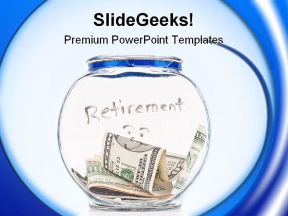 Saving Up For Retirement Money PowerPoint Themes And PowerPoint Slides 0411