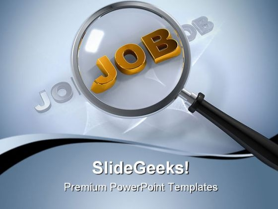 Searching Job Future PowerPoint Templates And PowerPoint Backgrounds 0511