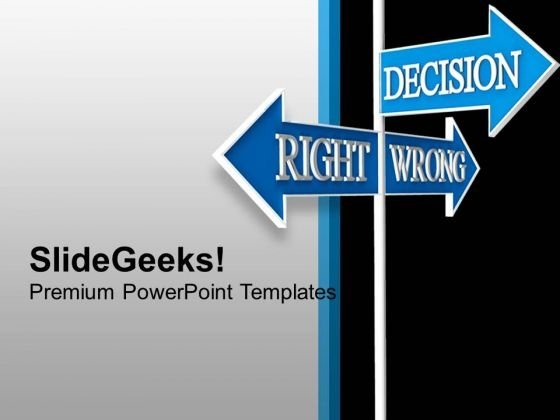 Signboard Showing Right And Wrong Business PowerPoint Templates Ppt Backgrounds For Slides 1112