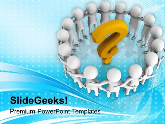 Solve The Questions With Team Efforts PowerPoint Templates Ppt Backgrounds For Slides 0713