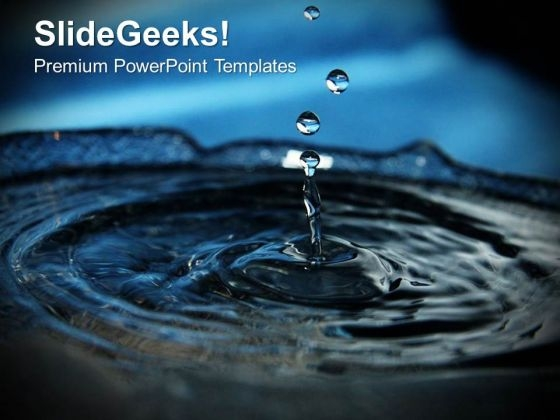 Splashes Of Water Environment PowerPoint Templates Ppt Backgrounds For Slides 0213
