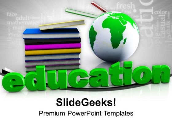 Stack Of Books With Globe Education PowerPoint Templates Ppt Backgrounds For Slides 0213