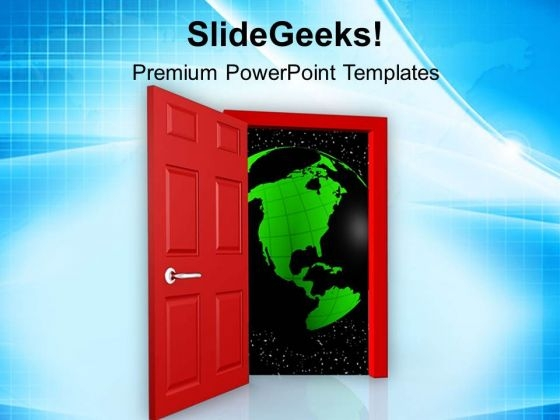 Step Towards The New Opportunities Globe PowerPoint Templates Ppt Backgrounds For Slides 0813