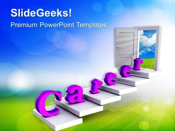 Steps Towards Career Opportunities PowerPoint Templates Ppt Backgrounds For Slides 0413