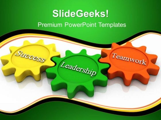 Success Leadership Teamwork PowerPoint Templates And PowerPoint Themes 0412