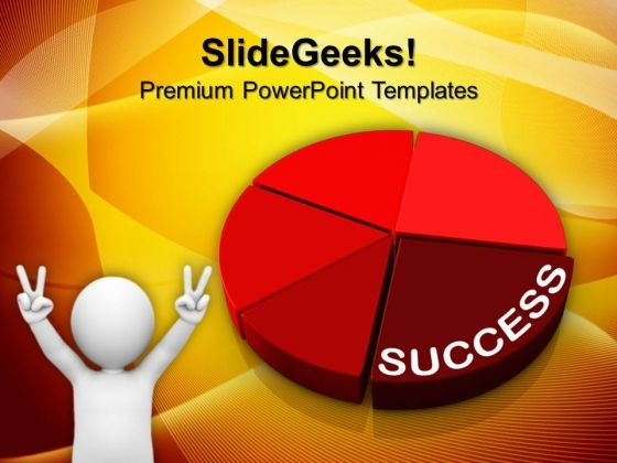 Success Pie Chart Business PowerPoint Templates And PowerPoint Themes 1012