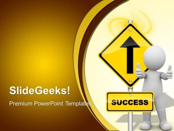 Success Signpost Metaphor PowerPoint Templates And PowerPoint Themes 0412