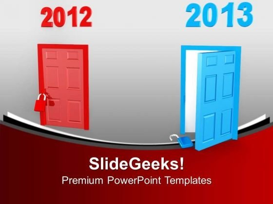 Take New Door Of Opportunity This Year PowerPoint Templates Ppt Backgrounds For Slides 0713