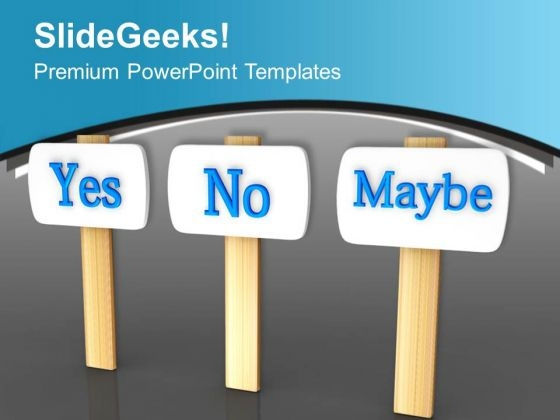 Take The Right Decision PowerPoint Templates Ppt Backgrounds For Slides 0413