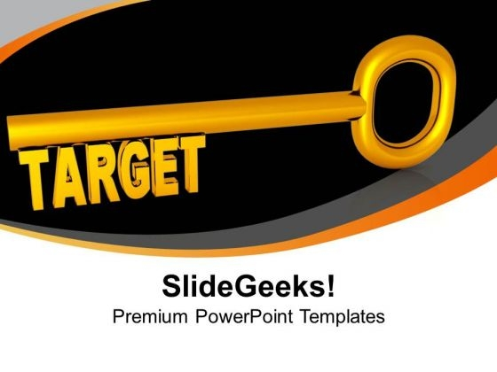 Target Key Business Goals PowerPoint Templates Ppt Backgrounds For Slides 0213