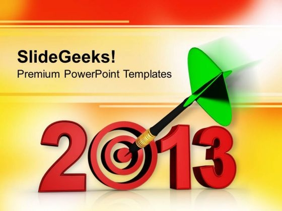 Target Year 2013 Business PowerPoint Templates Ppt Backgrounds For Slides 1212