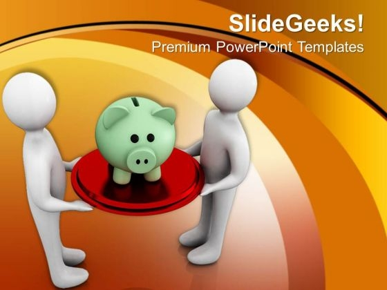 Teamwork Concept To Save Money Business PowerPoint Templates Ppt Backgrounds For Slides 0513