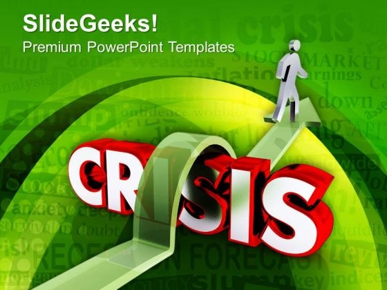 The Crisis For Success PowerPoint Templates Ppt Backgrounds For Slides 0513