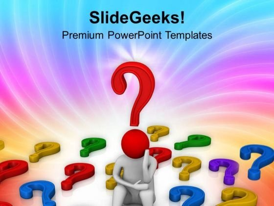 Think About Question Business Theme PowerPoint Templates Ppt Backgrounds For Slides 0513