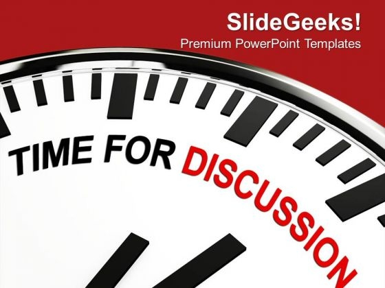 This Is Right Time Of Discussion PowerPoint Templates Ppt Backgrounds For Slides 0613