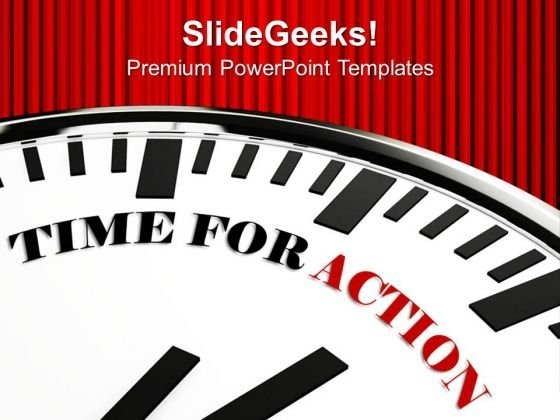 Time For Action For Business Growth PowerPoint Templates Ppt Backgrounds For Slides 0313