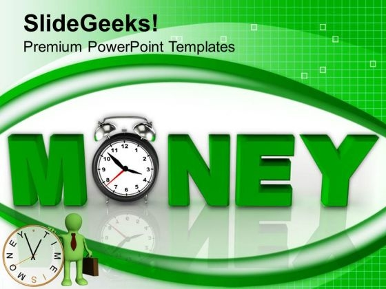 Time Is Money Economic Business PowerPoint Templates Ppt Backgrounds For Slides 0113