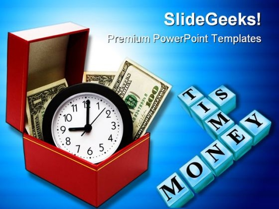 Time Is Money Future PowerPoint Templates And PowerPoint Backgrounds 0311