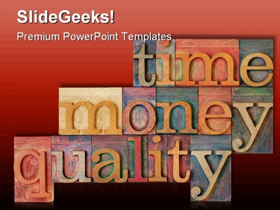 Time Money Quality Shapes PowerPoint Templates And PowerPoint Backgrounds 0411