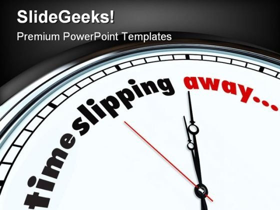 Time Slipping Away Future PowerPoint Themes And PowerPoint Slides 0311