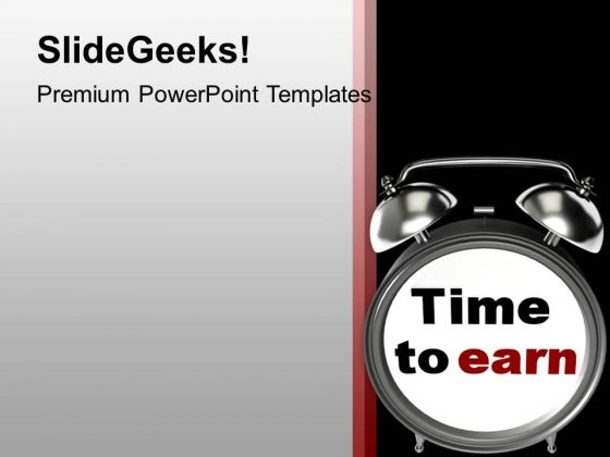 Time To Earn Business Achievement PowerPoint Templates Ppt Backgrounds For Slides 0313