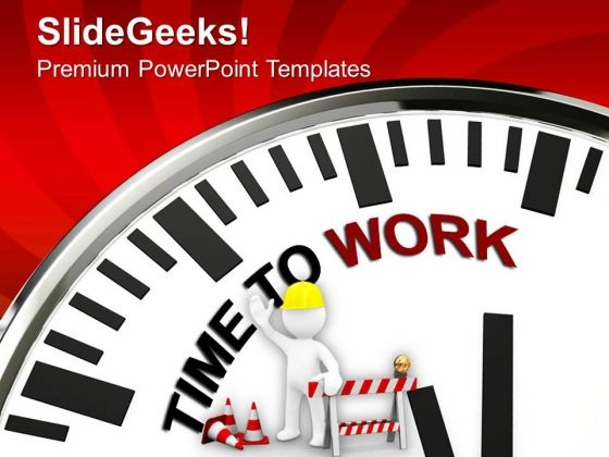 Time To Work To Gain Success PowerPoint Templates Ppt Backgrounds For Slides 0313
