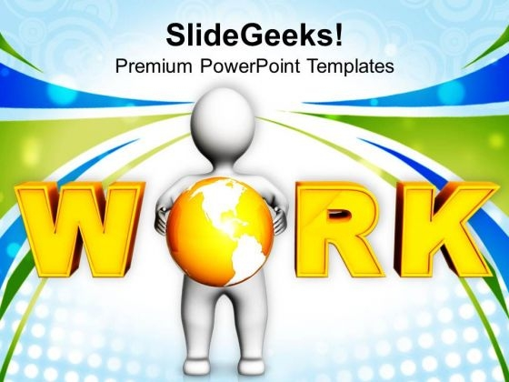 To Get Success Do Hardwork PowerPoint Templates Ppt Backgrounds For Slides 0513