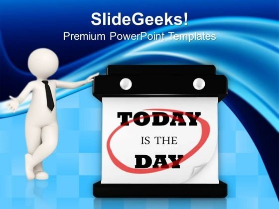Today Is The Day Hanging Wall Calendar People PowerPoint Templates And PowerPoint Themes 0912